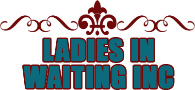 Ladies in  waiting INC